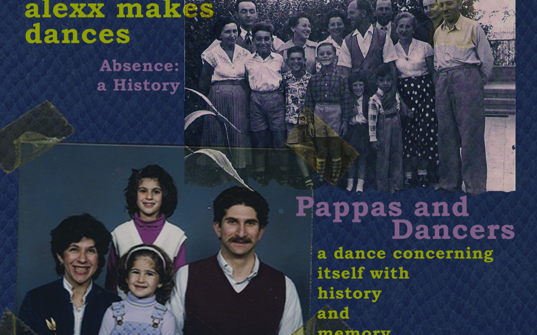 alexx makes dances | Pappas and Dancers, July 10 -11